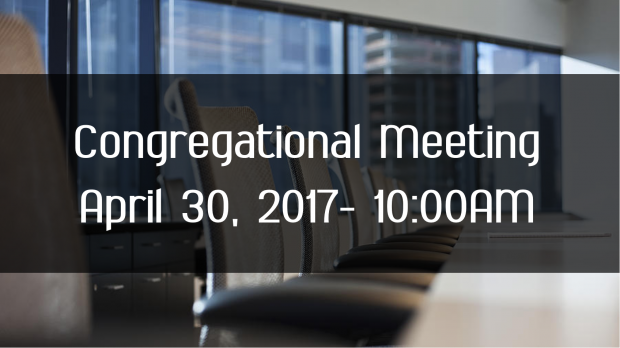 Congregational Meeting April 2017