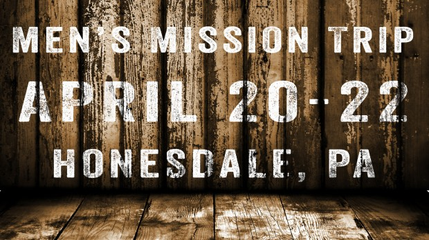 Mens Mission Trip Slide April 2017