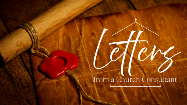Letters from a Church Consultant